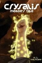 Crysalis: Meade's Tale