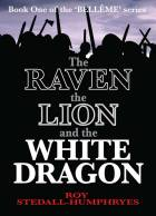 The Raven the Lion and the White Dragon
