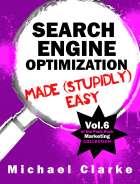 SEO Marketing Made (Stupidly) Easy