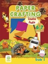 Paper Crafting. For 6-7-year-olds