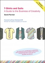 'T-Shirts and Suits: A Guide to the Business of Creativity'