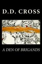 A Den of Brigands