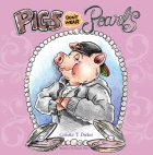 PIGS DON'T WEAR PEARLS