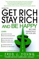 How to Get Rich, Stay Rich, and Be Happy