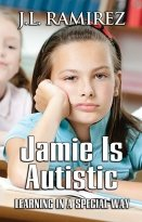 Jamie is Autistic:Learning in a Special Way