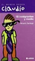 Dieciocho inmigrantes y medio