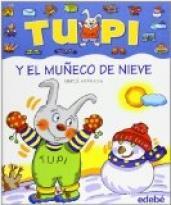 Tupi y el muñeco de nieve (bis)