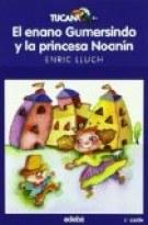 El enano Gumersindo y la princesa Noanín