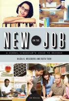 New on the Job: A School Librarian's Guide to Success