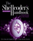 The Shellcoder's Handbook: Discovering and Exploiting Security Holes, Second Edition