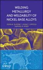 Welding Metallurgy and Weldability of Nickel-BaseAlloys