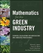 Mathematics for the Green Industry: Essentials Calculations for Horticulture and Landscape Professionals