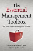 The Essential Management Toolbox - Tools, Modelsand Notes for Managers and Consultants