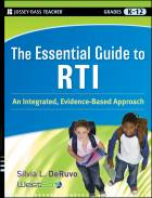 The Essential Guide to RTI: An Integrated, Evidence-Based Approach