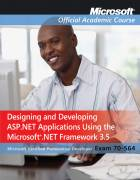 Exam 70-564 Designing and Developing ASP.NET Applications Using the Microsoft .NET Framework 3.5 Pac