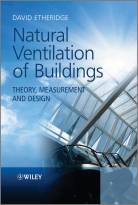 Natural Ventilation of Buildings - Theory,Measurement and Design
