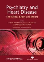 Psychiatry and Heart Disease - The Mind, Brain,and Heart