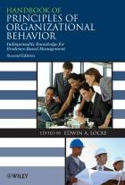 Handbook of Principles of Organizational Behaviour- Indispensable Knowledge for Evidence-BasedManagement 2e