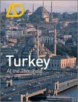 Turkey At the Threshold - Architectural Design