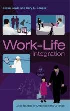 Work-Life Integration - Case Studies ofOrganisational Change