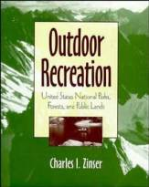 Outdoor Recreation: United States National Parks,Forests and Public Lands