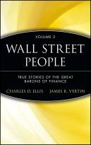 Wall Street People, Volume 2: True Stories of theGreat Barons of Finance