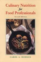Culinary Nutrition for Food Professionals, 2nd Edition