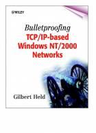 Bulletproofing TCP/IP-Based Windows NT/2000 Networks