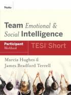 Team Emotional and Social Intelligence (TESI® Short) Participant Workbook