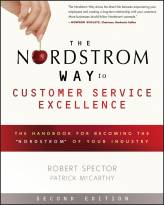 """The Nordstrom Way to Customer Service Excellence:The Handbook For Becoming the """"Nordstrom"""" of YourIn"""