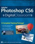 Photoshop CS6 Digital Classroom