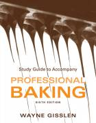 Study Guide to Accompany Professional Baking, Sixth Edition
