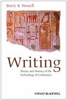 Writing - Theory and History of the Technology of Civilization