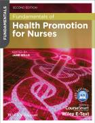 Fundamentals of Health Promotion for Nurses with  Wiley E-Text
