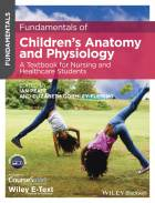 Fundamentals of Children's Anatomy and Physiology