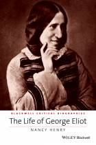 The Life of George Eliot - A Critical Biography