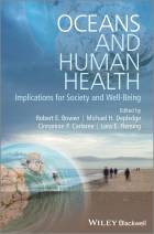 Oceans and Human Health - Implications for Society and Well-Being