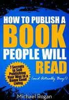 How to Publish a Book That Doesn't Suck (and Will Actually Sell)