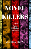 Novel Killers: Author, Agent, Publisher, Assassin