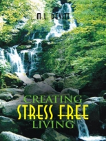 Creating Stress Free Living