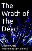 The Wrath Of The Dead