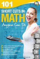 101 Shortcuts in Math Anyone Can Do