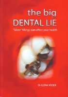 THE BIG DENTAL LIE