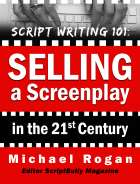 Selling a Screenplay in the 21st Century
