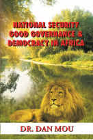 National Security, Good Governance & Democracy in Africa (887 pages)