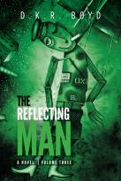 The Reflecting Man 3