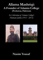 Allama Mashriqi: A Founder of Islamia College (Peshawar, Pakistan)
