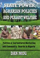 State Power, Agrarian Policies and Peasant Welfare (442 pages)