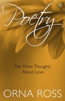 Ten More Thoughts About Love (Poetry Pamphlet Series No. 3)
