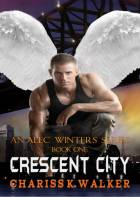 Crescent City (An Alec Winters Series) (Volume 1)